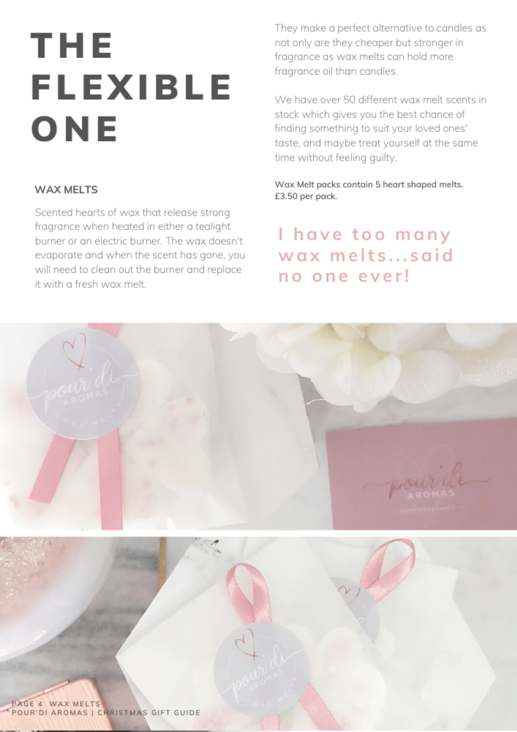 The Flexible One. Wax Melts.