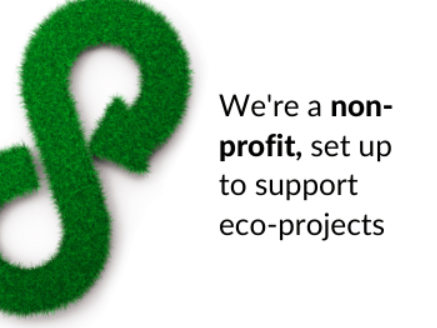 We're a non-profit set up to help eco projects