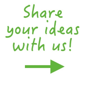 Share your ideas with us!