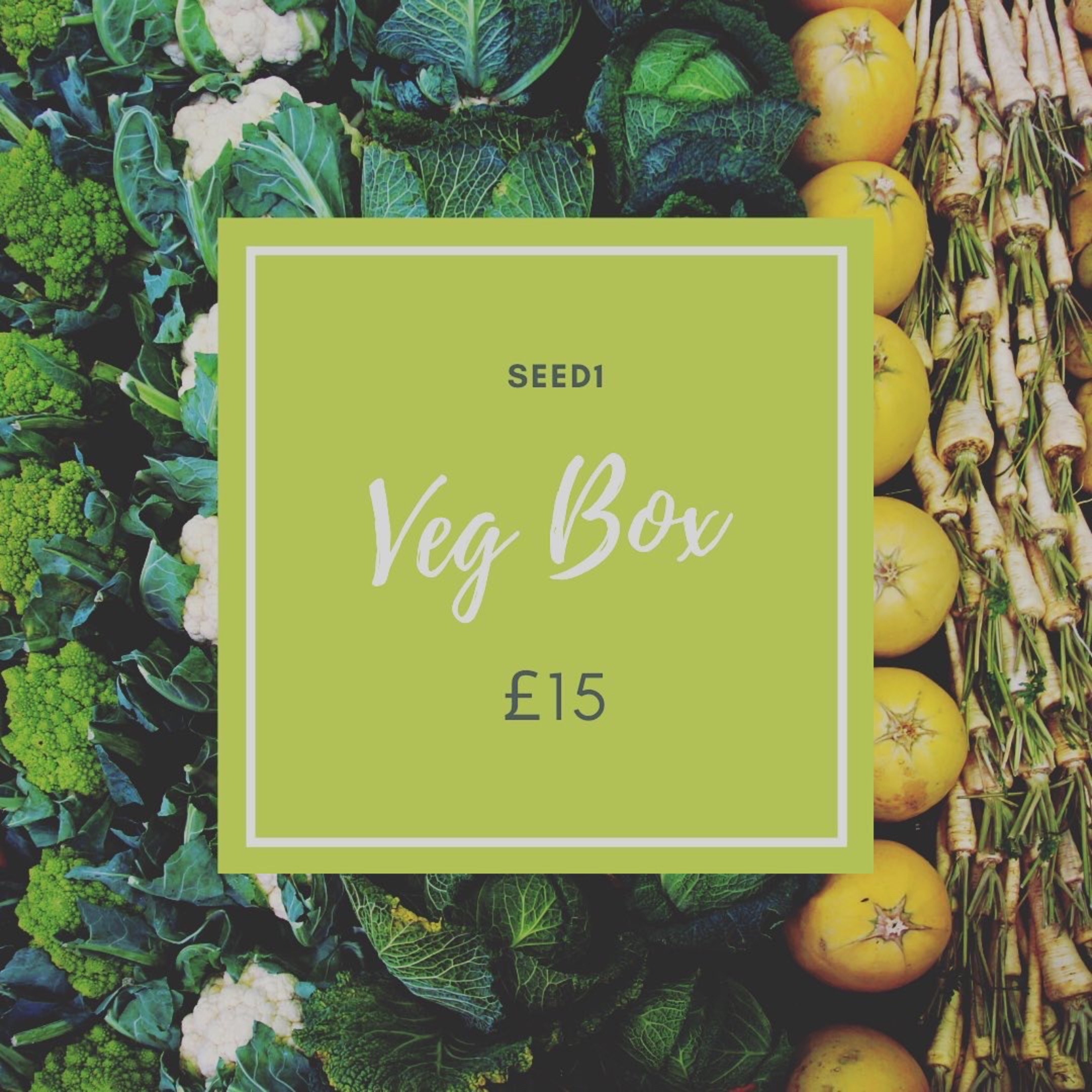 Veg Box £15. Email deliveries@seed1.co.uk to order.