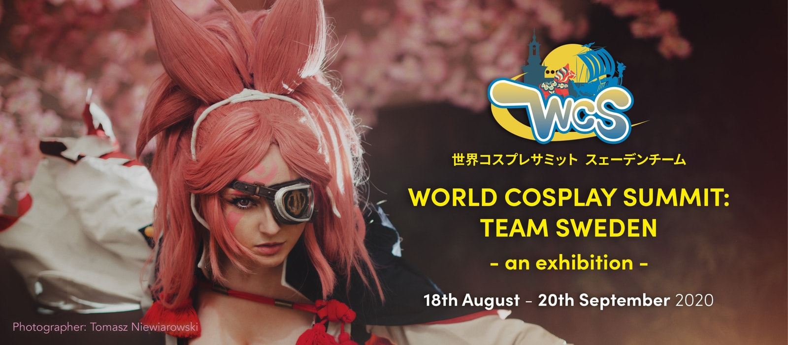WORLD COSPLAY SUMMIT: TEAM SWEDEN // 18 August- 20 September 2020