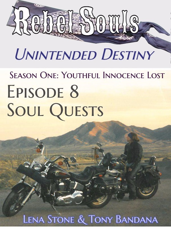 Season One - Episode 08 - Soul Quests