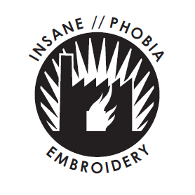 Insane//Phobia Embroidery