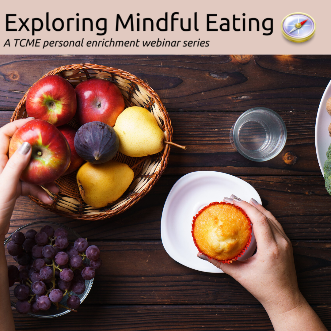 Exploring Mindful Eating