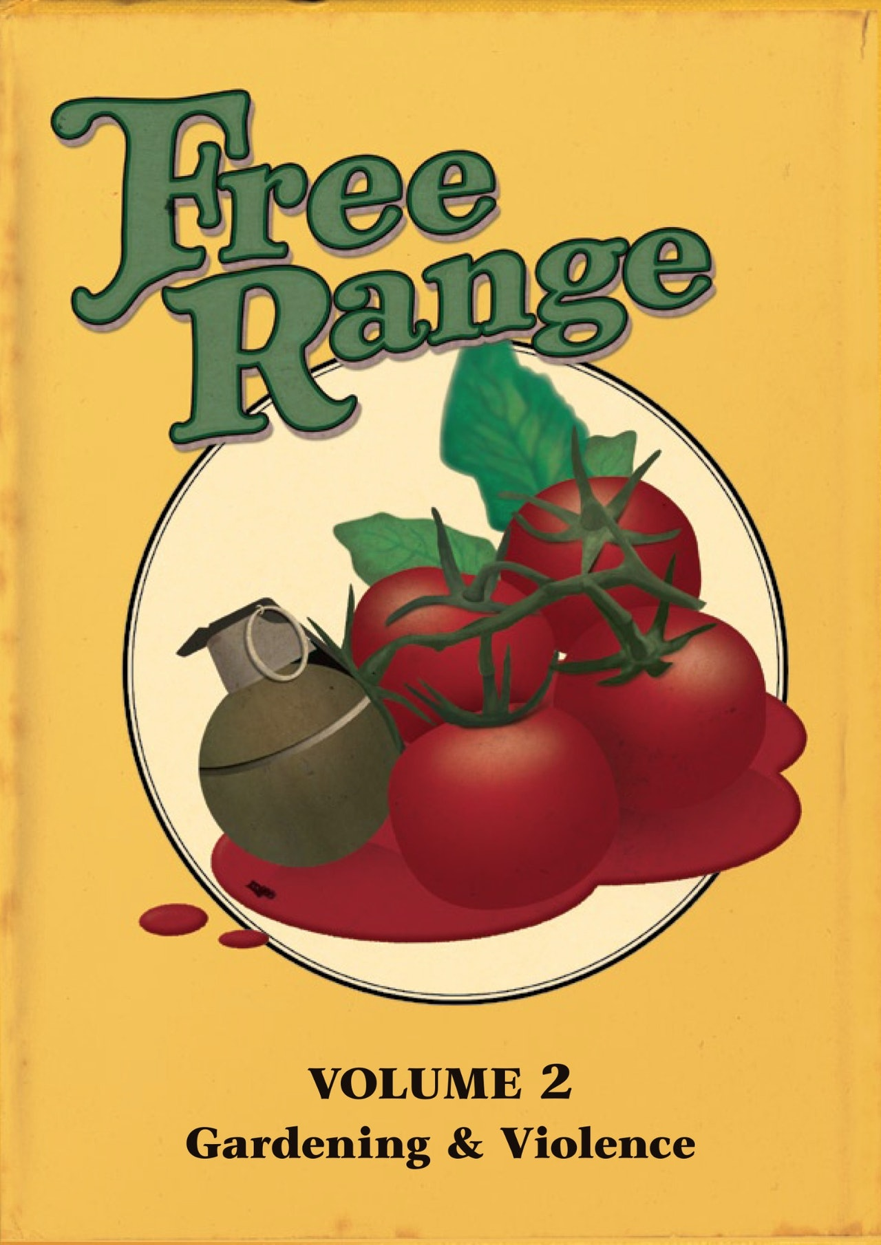Freerange Vol.2: Gardening and Violence