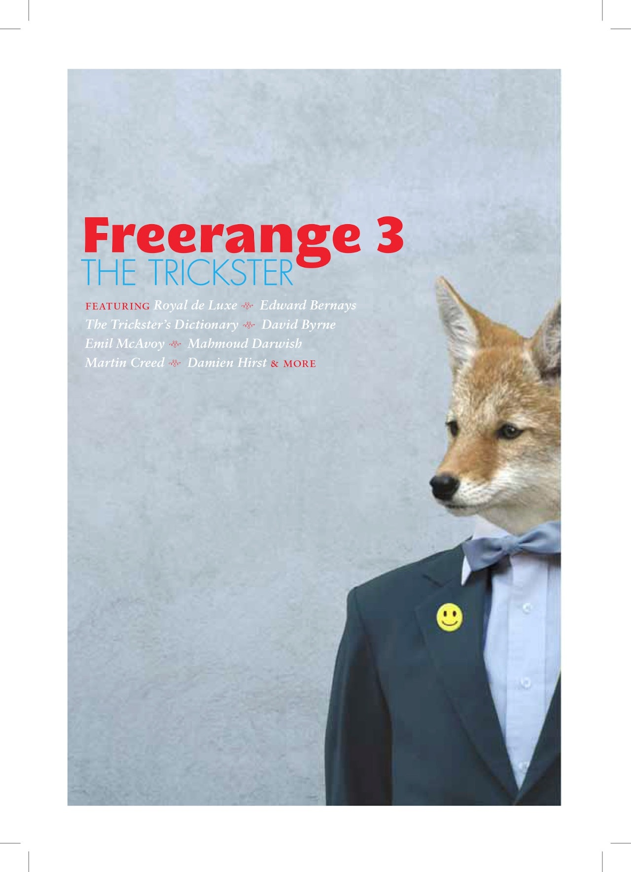 Freerange Vol.3: The Trickster