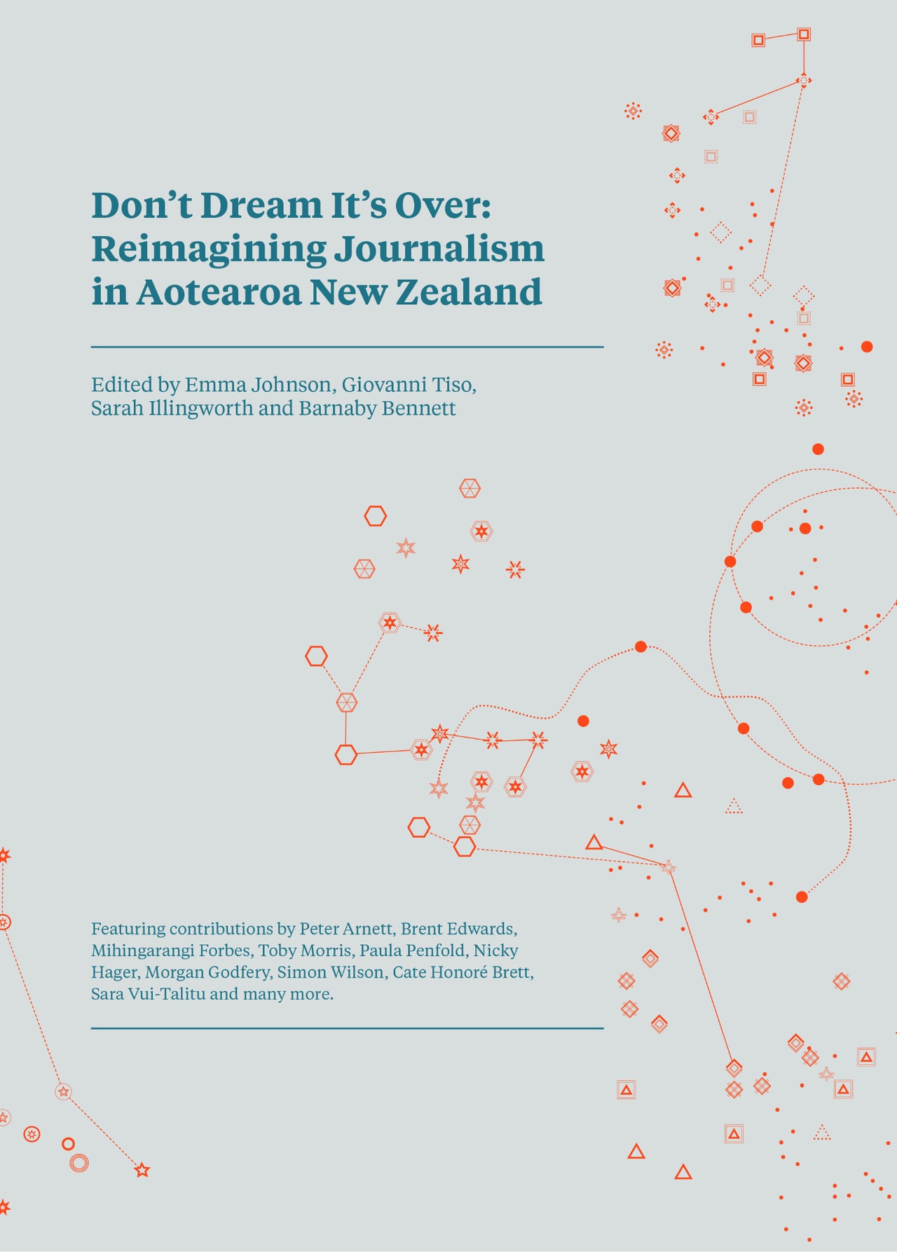 Don't Dream it's Over: Reimagining Journalism in Aotearoa New Zealand - ebook