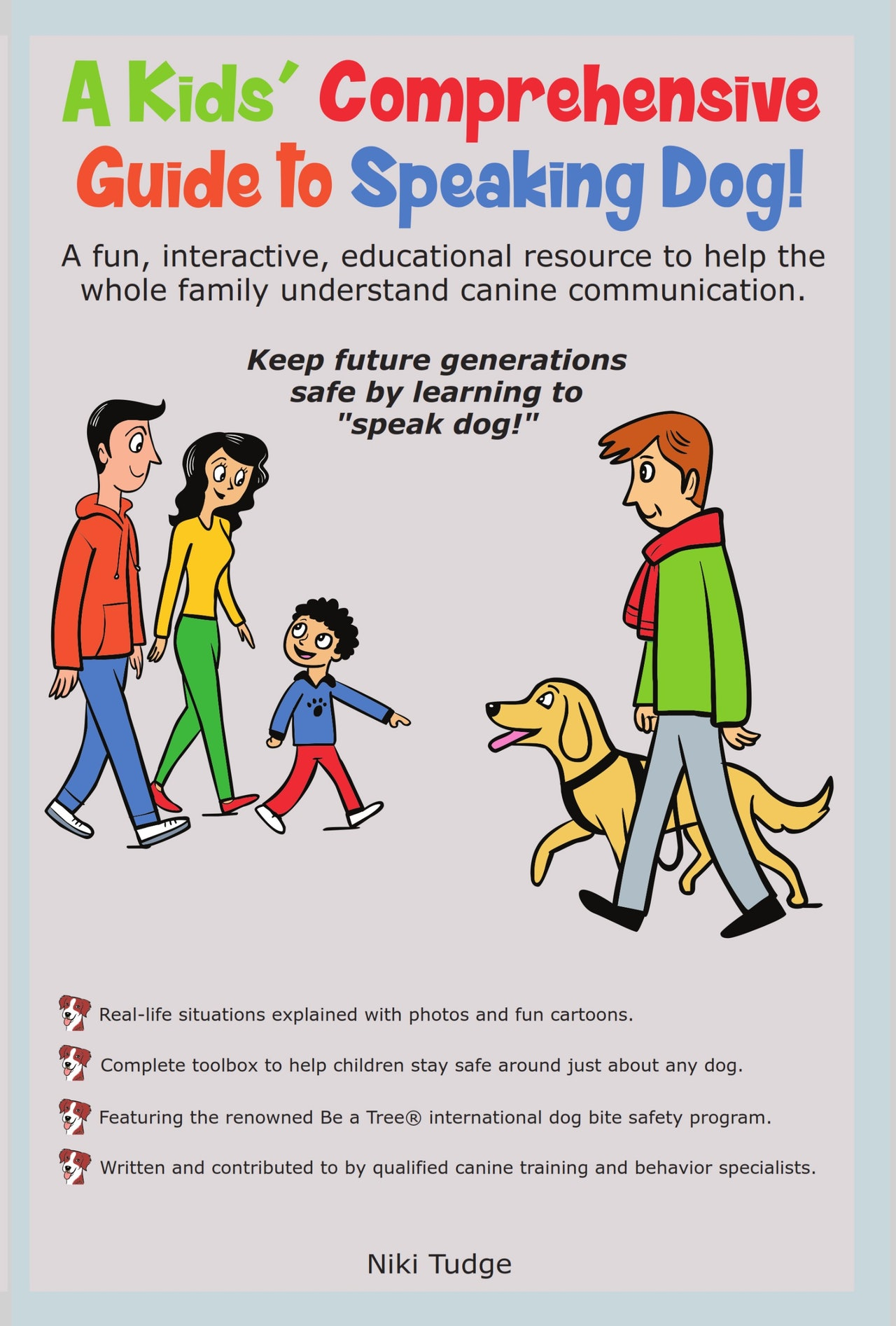 A Kids' Comprehensive Guide to Speaking Dog! PDF Version