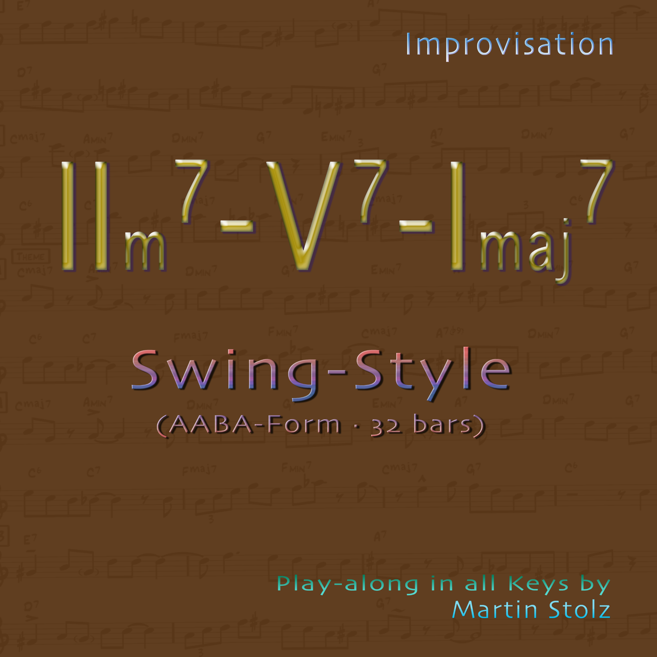 IIm7-V7-Imaj7 in swing style (AABA - 32bars) in all keys