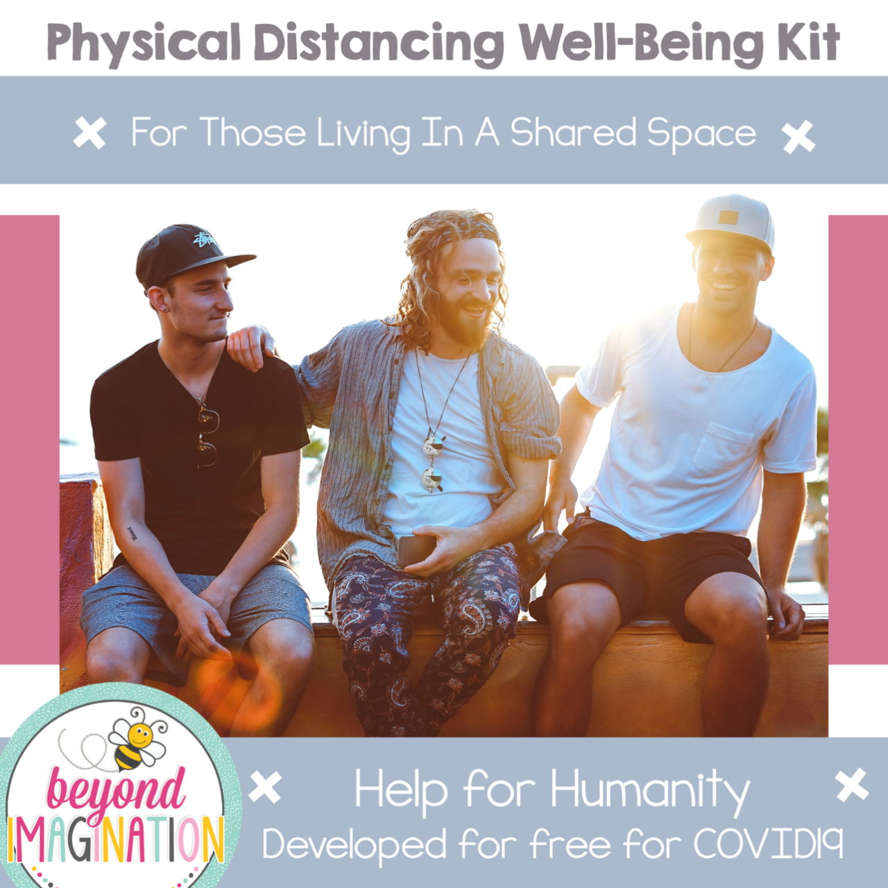Living in a Shared Space Physical Distancing Well-Being Kit Help for Humanity COVID-19
