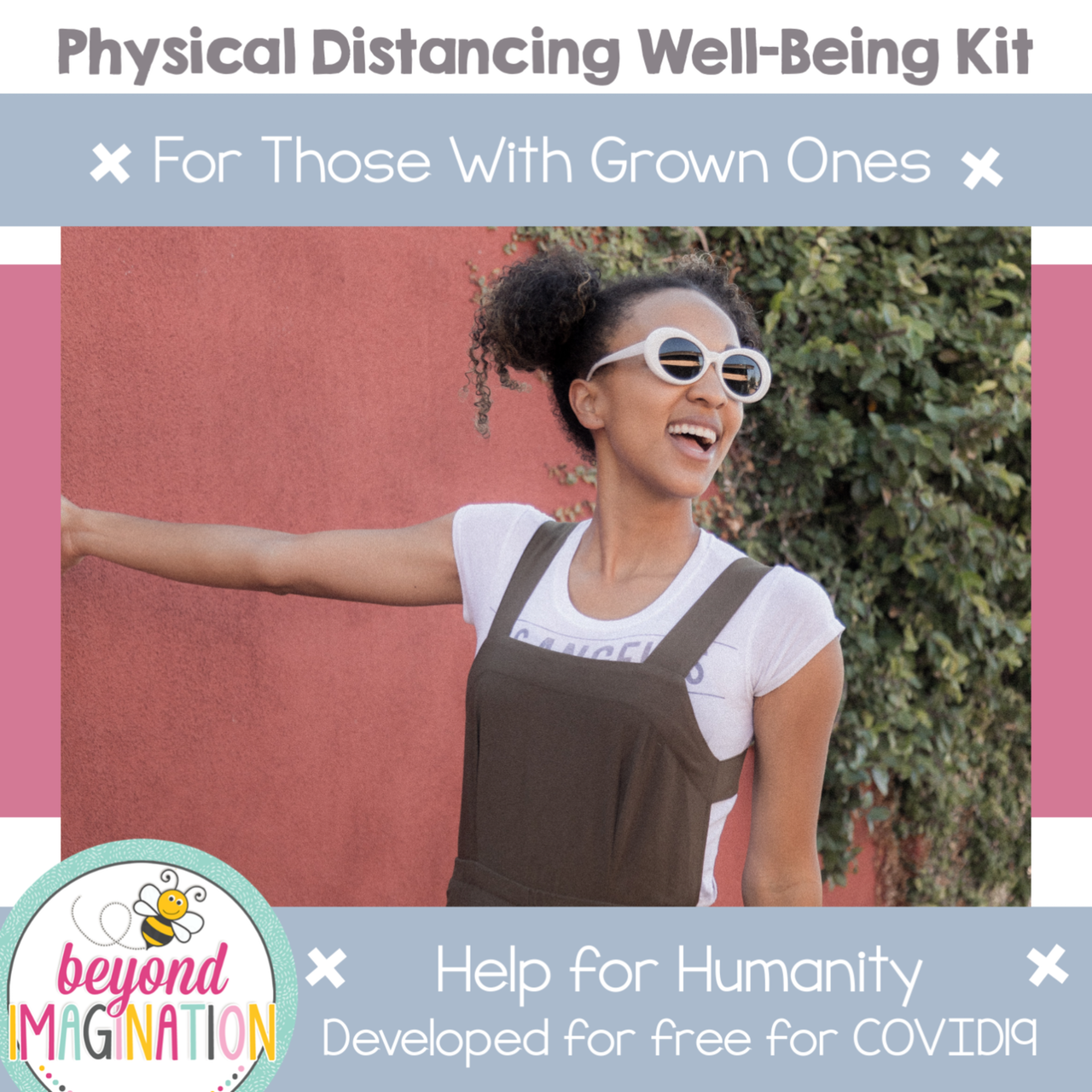 Grown Ones Physical Distancing Well-Being Kit Help for Humanity COVID-19