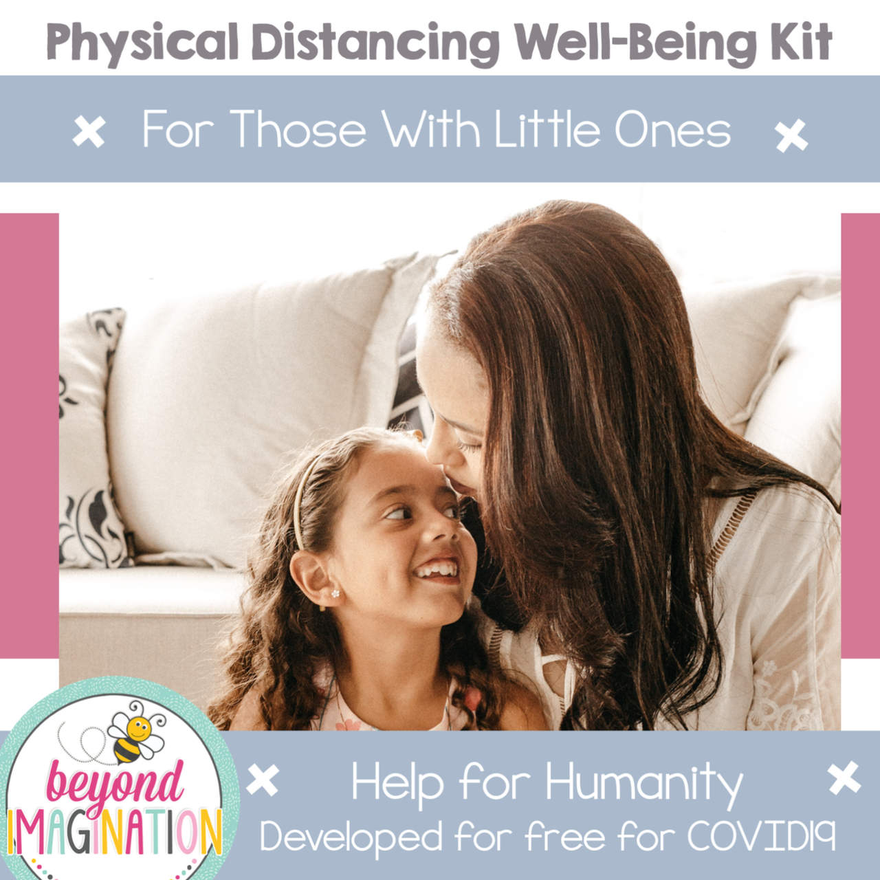 Little Ones Physical Distancing Well-Being Kit Help for Humanity COVID-19
