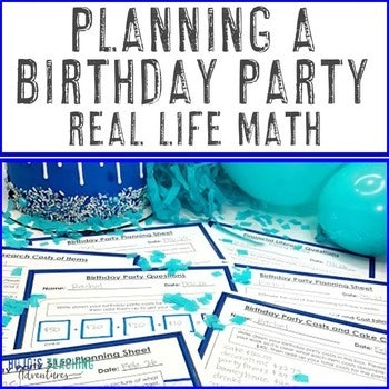 Planning a Birthday Party Real Life Math Project