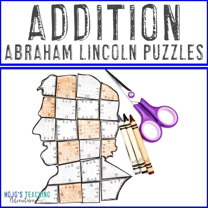 ADDITION President Abraham Lincoln Puzzles for 1st, 2nd, or 3rd Grade