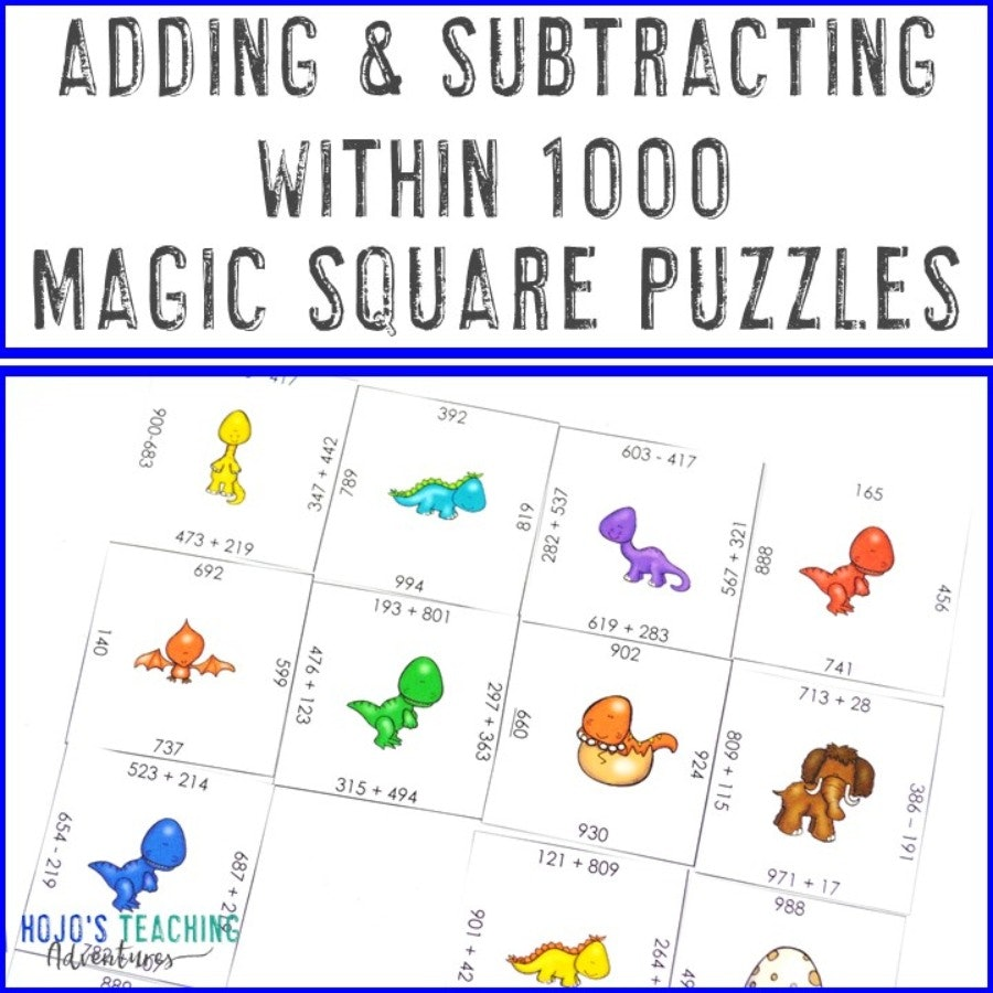 Adding and Subtracting within 1000 Magic Square Puzzles