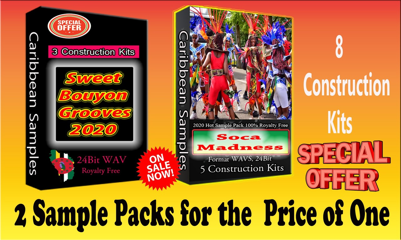Special /2 Sample Packs / Soca Madness / Bouyon Grooves/In One Downloan.