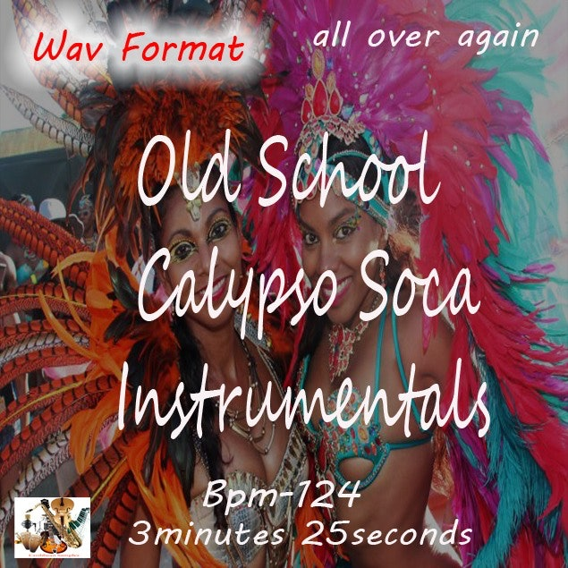 Calypso Soca Instrumental Beat/All Over Again.