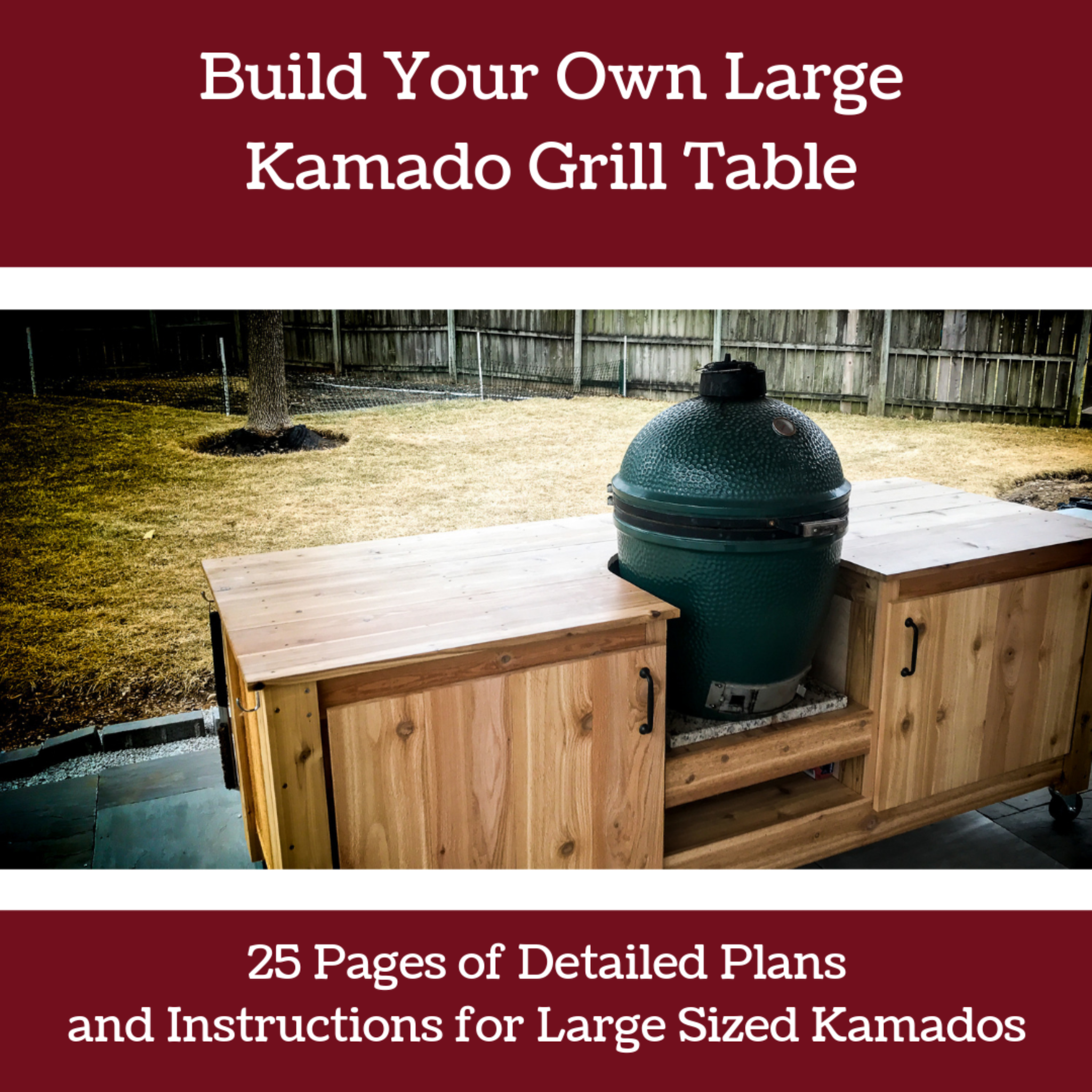 Build Your Own Kamado Grill Table Seared Smoked
