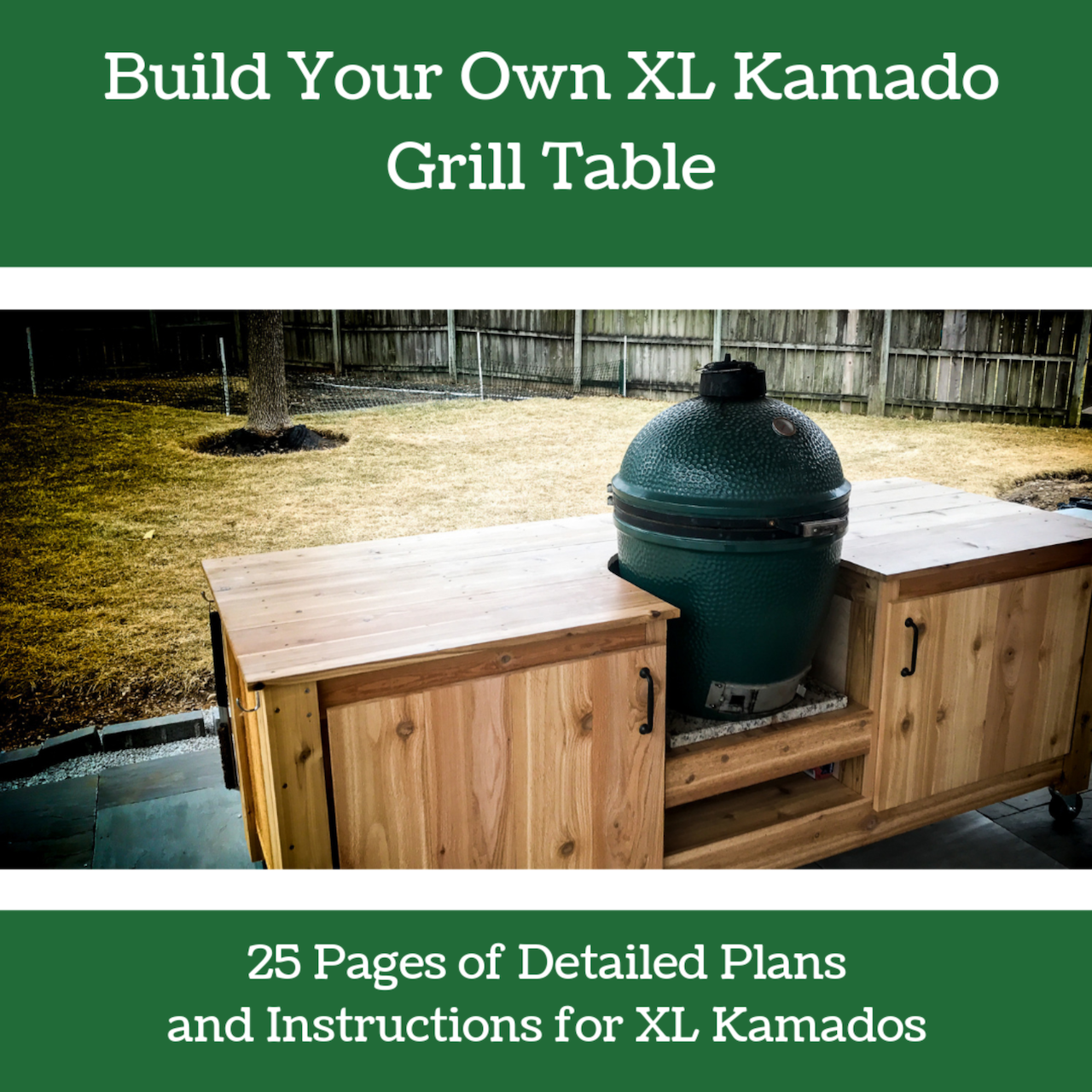 Build Your Own XL Kamado Grill Table