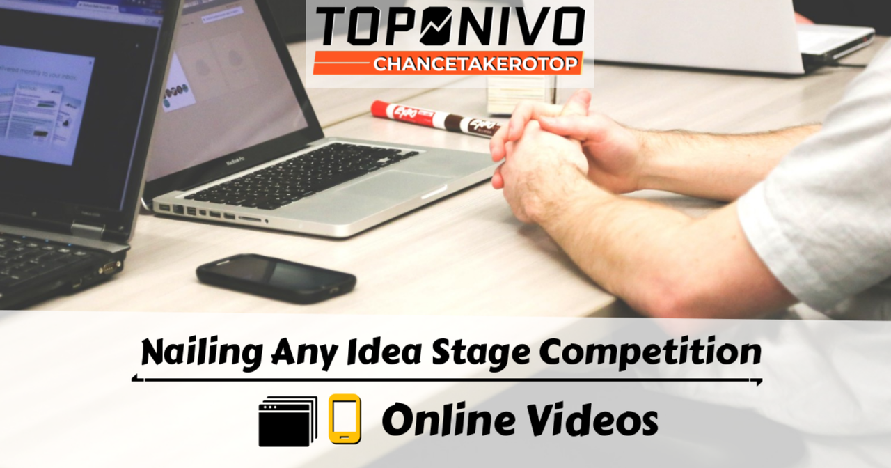 Nailing Any Idea Stage Tech and Business Competition (Online Videos) - One Year Access