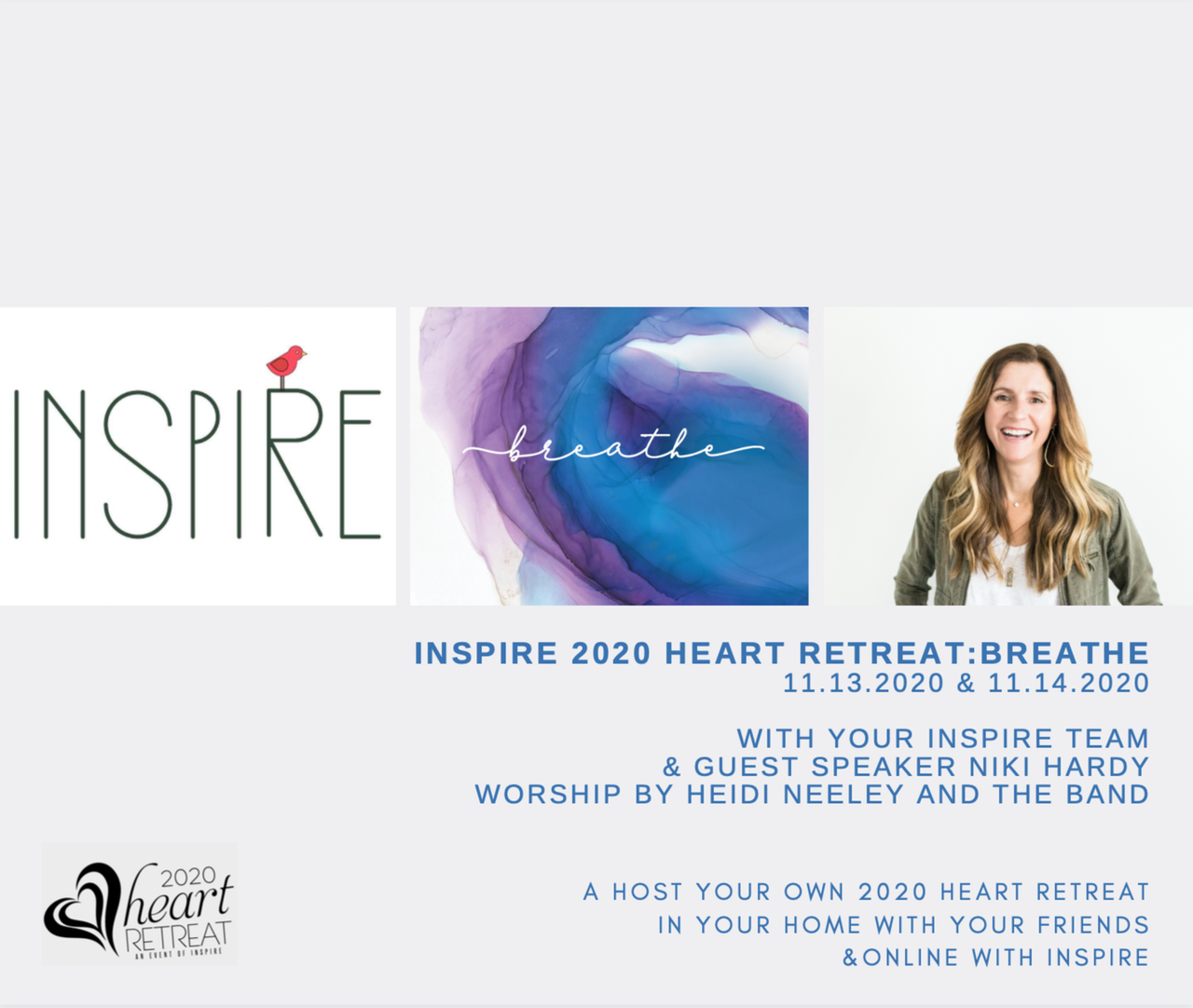 INSPIRE 2020 Heart Retreat:  Breathe