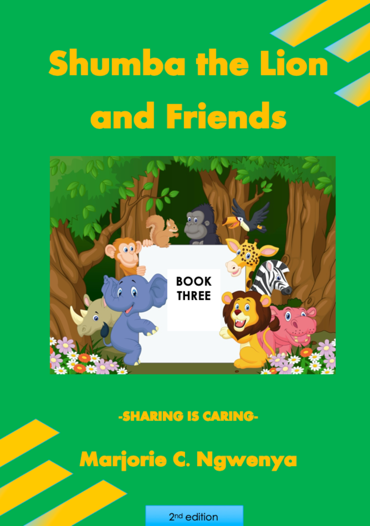 Shumba the Lion and Friends: Book 3 - Sharing is Caring