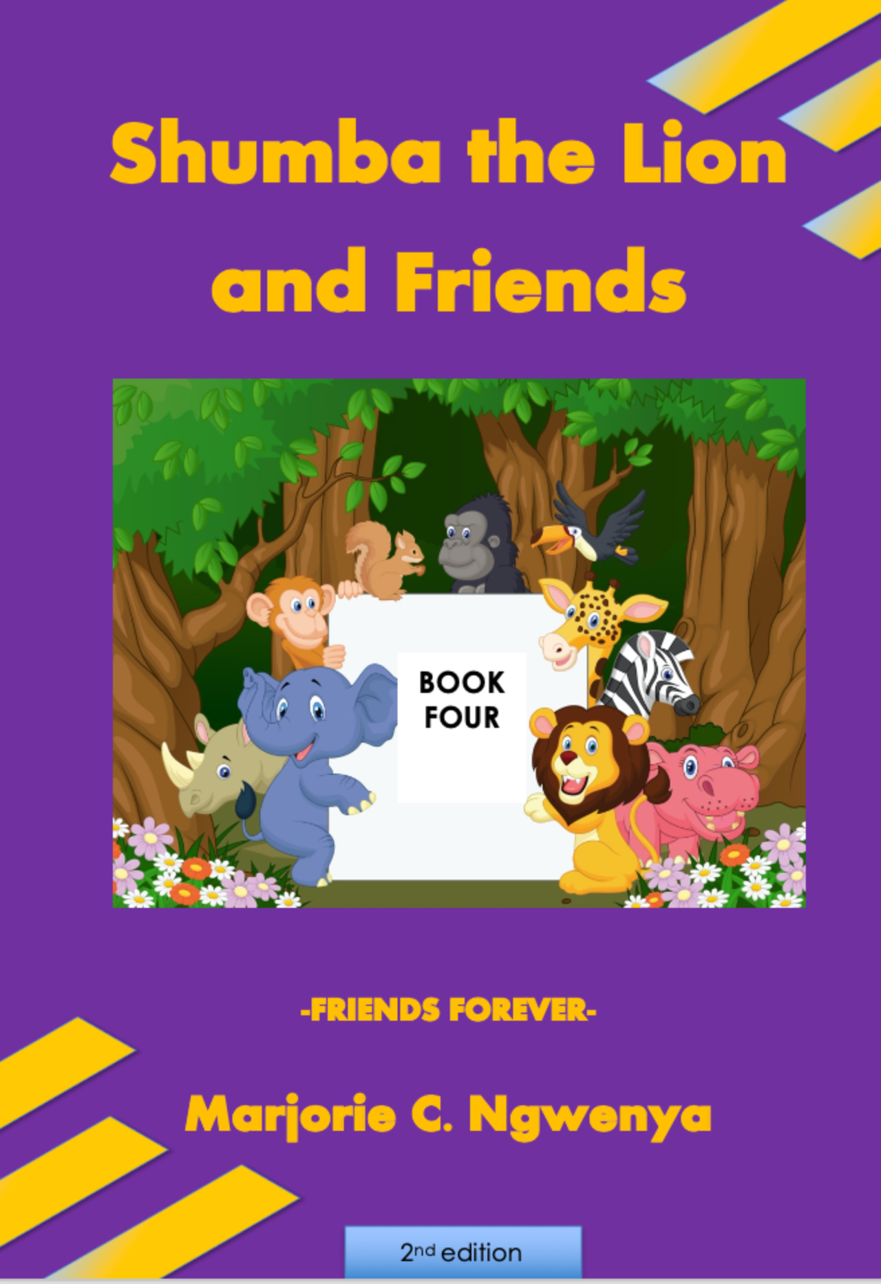Shumba the Lion and Friends: Book 4 - Friends Forever