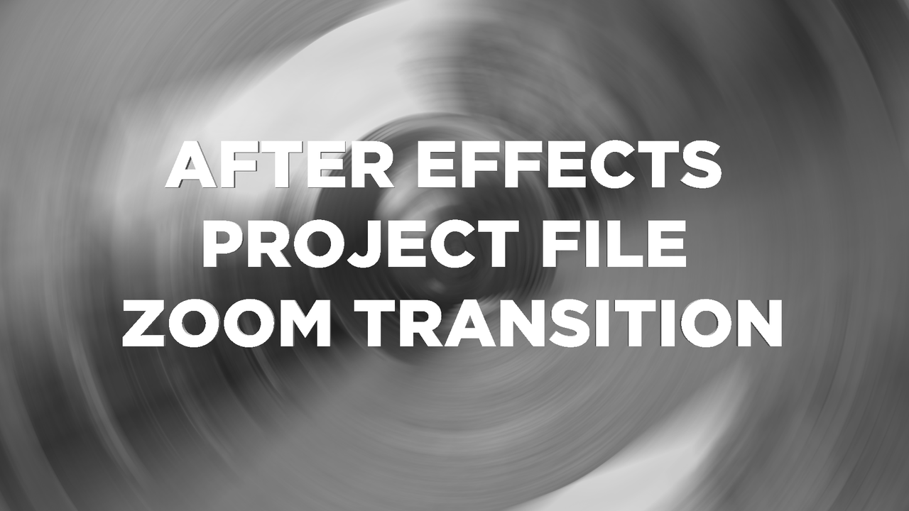 Zoom Transition After Effects Project File