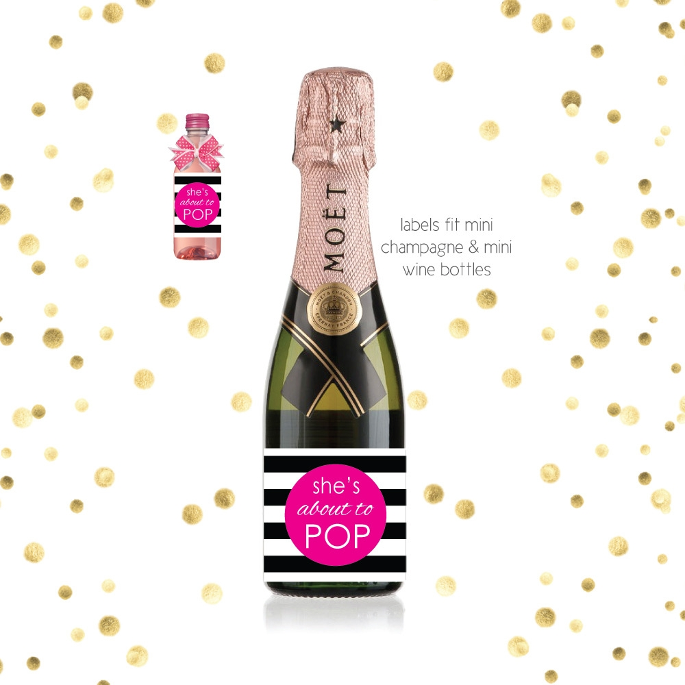 CUSTOM Set of 8 She\u2019s about to Pop Wine Labels WEATHERPROOF She/'s Ready to POP Baby Shower Mini Champagne Labels Sip /'n See Shower Favors