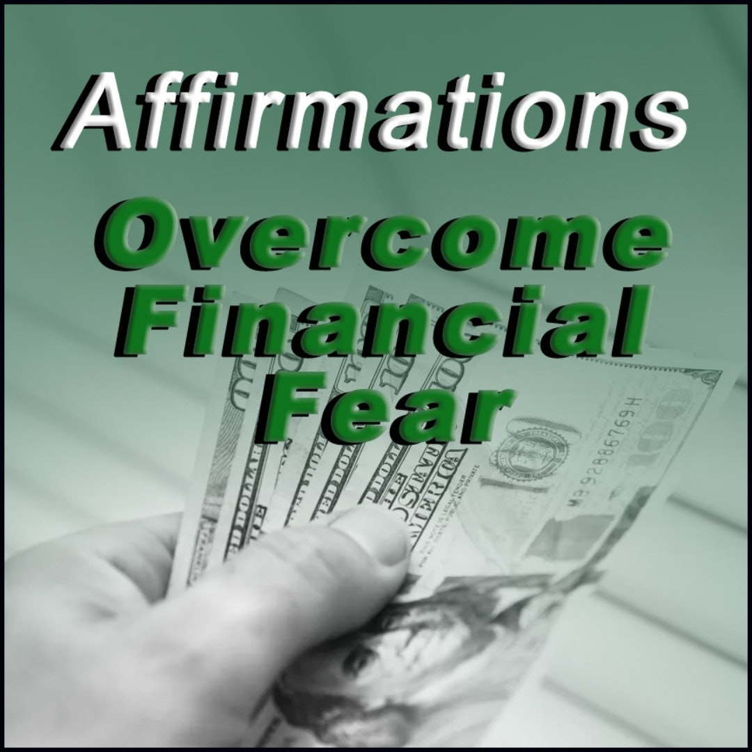 Financial Fear Affirmations