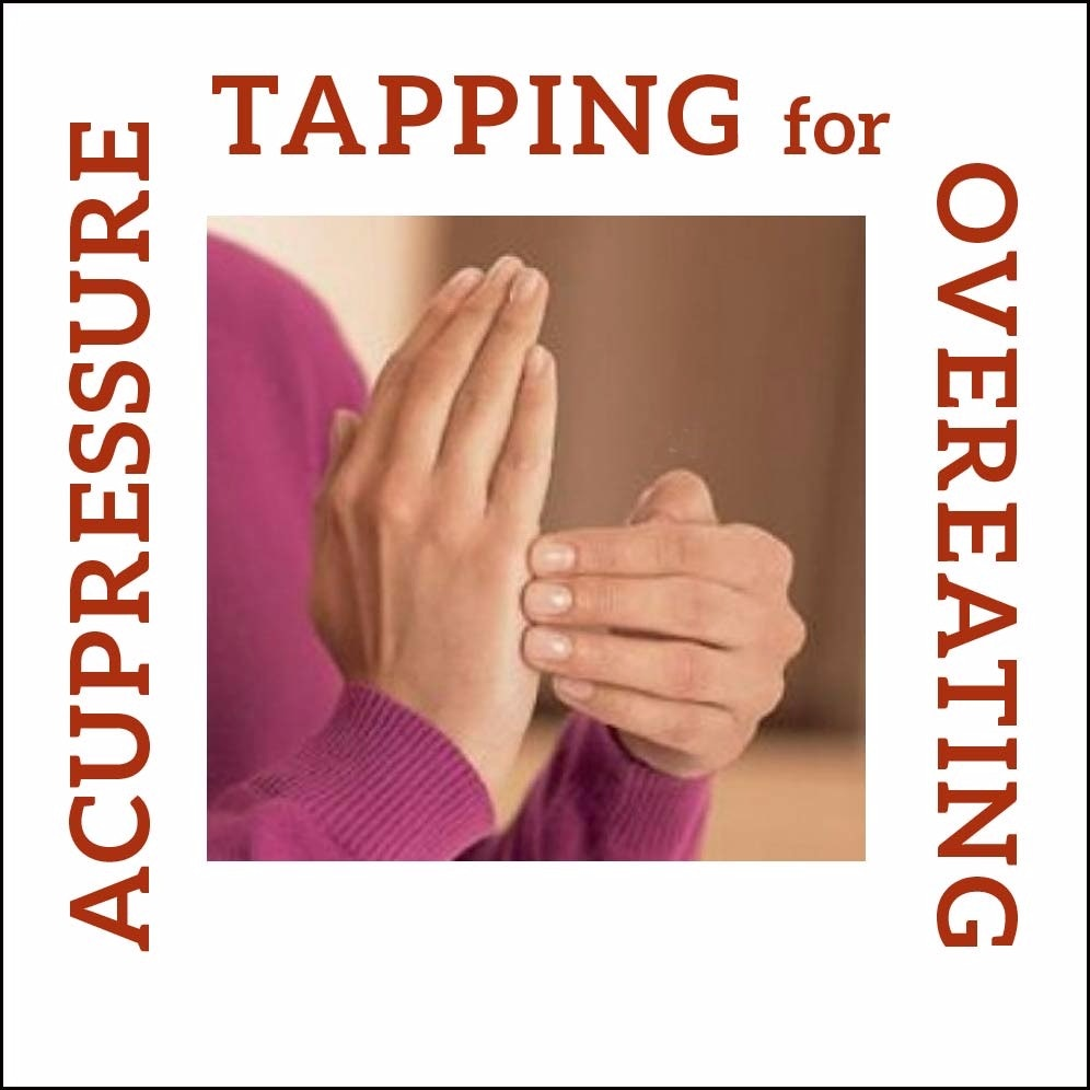Acupressure Tapping for Overeating Relief