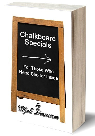 Chalkboard Specials, For Those Who Need Shelter Inside