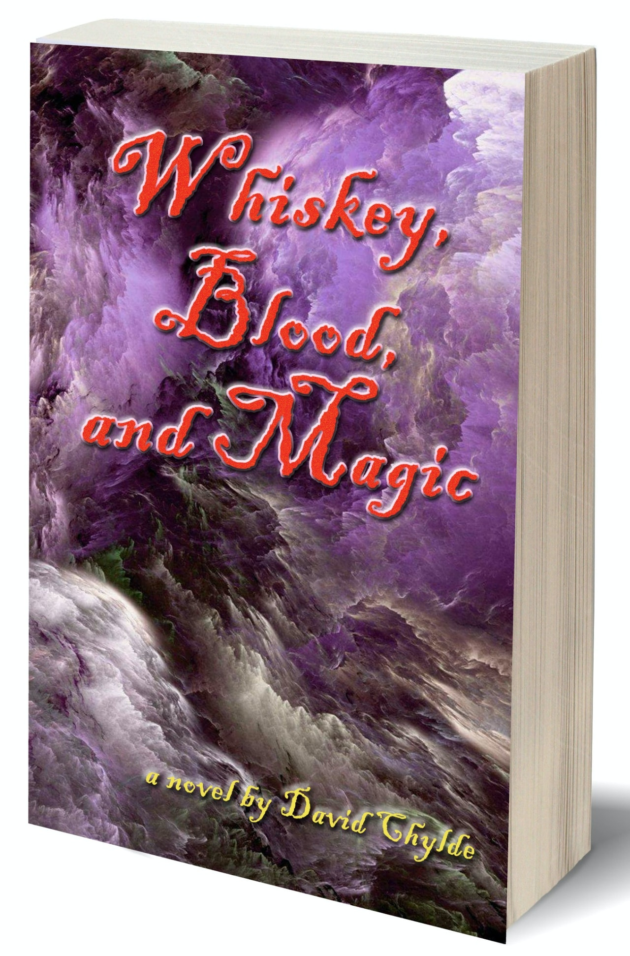 Paperback: Whiskey, Blood, and Magic