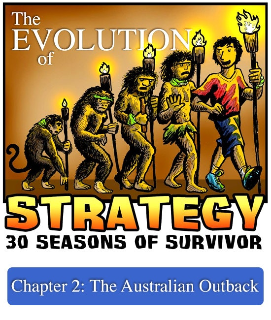 The Evolution of Strategy: Chapter 2 - The Australian Outback