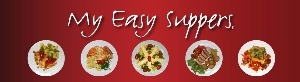 My Easy Suppers