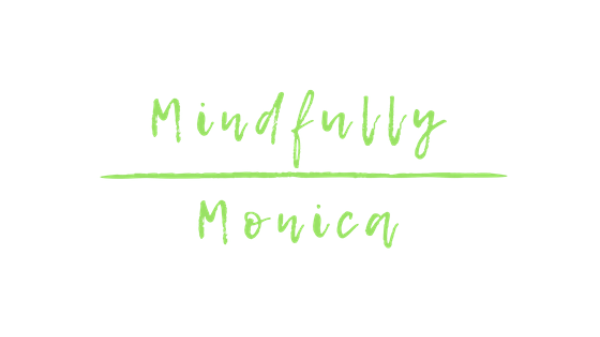 Mindfully Monica