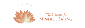 The Center for Mindful Eating