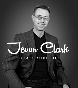 Jevon Clark - Create Your Life